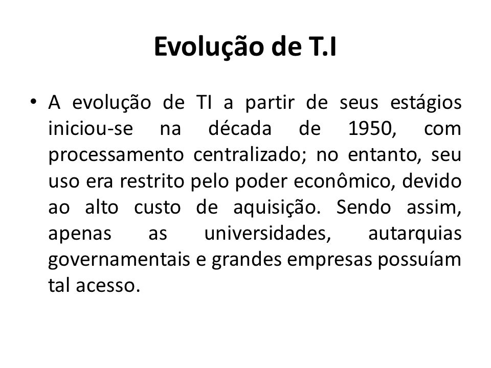 Evolução de T.I
