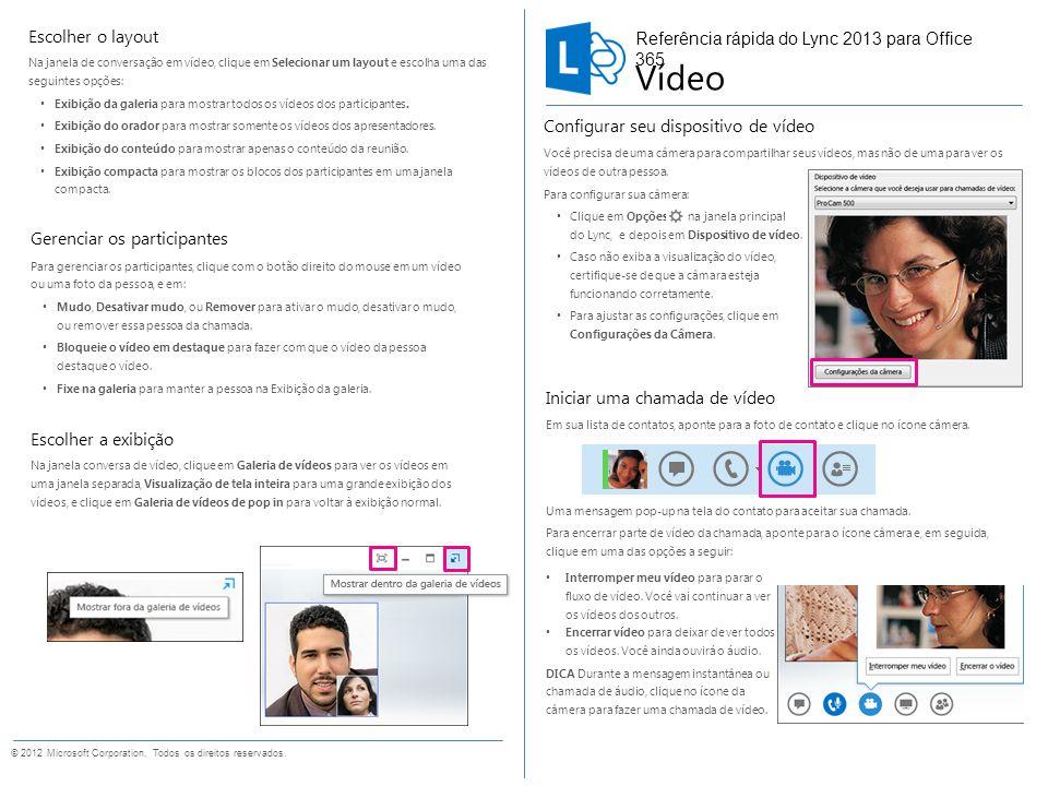 Vídeo Escolher o layout Referência rápida do Lync 2013 para Office 365