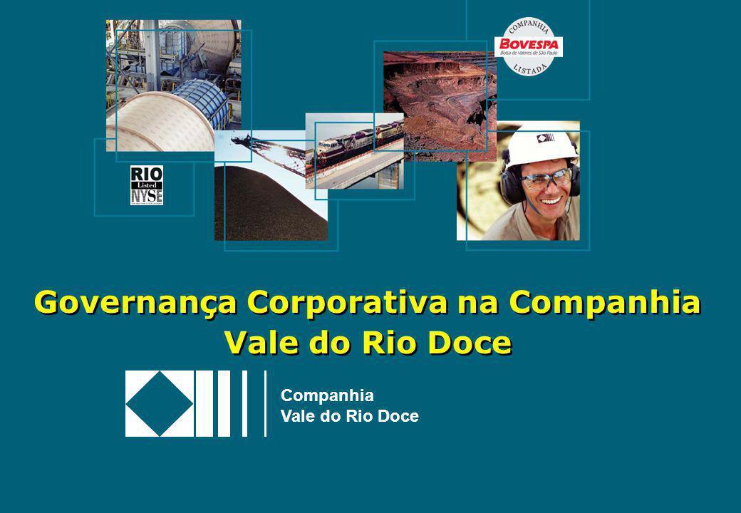 Governança Corporativa na Companhia Vale do Rio Doce