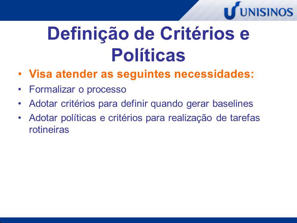 Definição de Critérios e Políticas