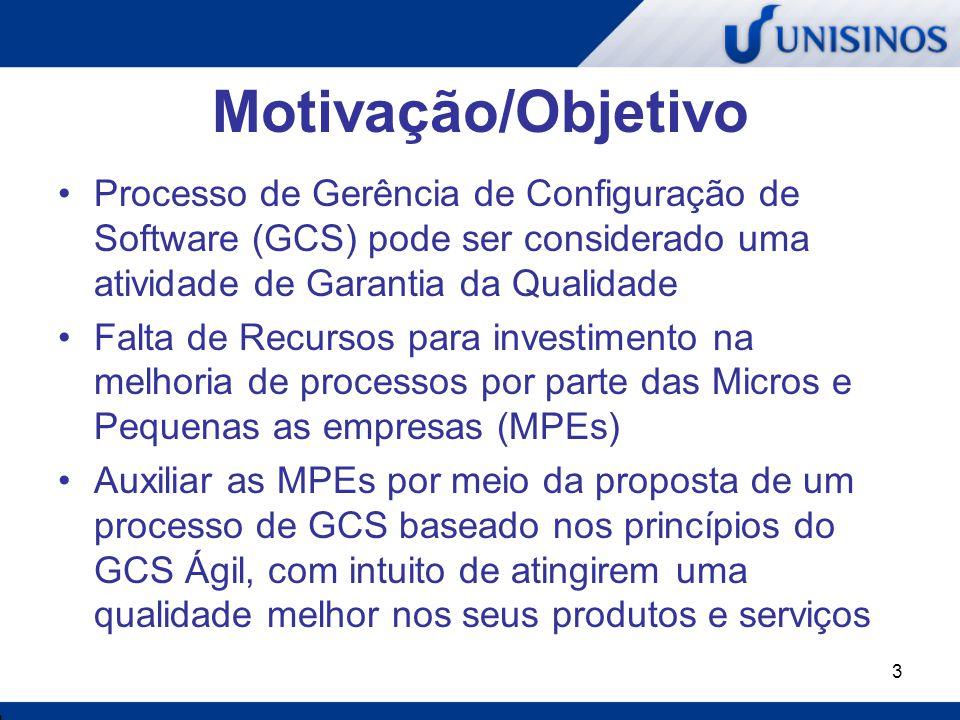 Motivação/Objetivo Processo de Gerência de Configuração de Software (GCS) pode ser considerado uma atividade de Garantia da Qualidade.