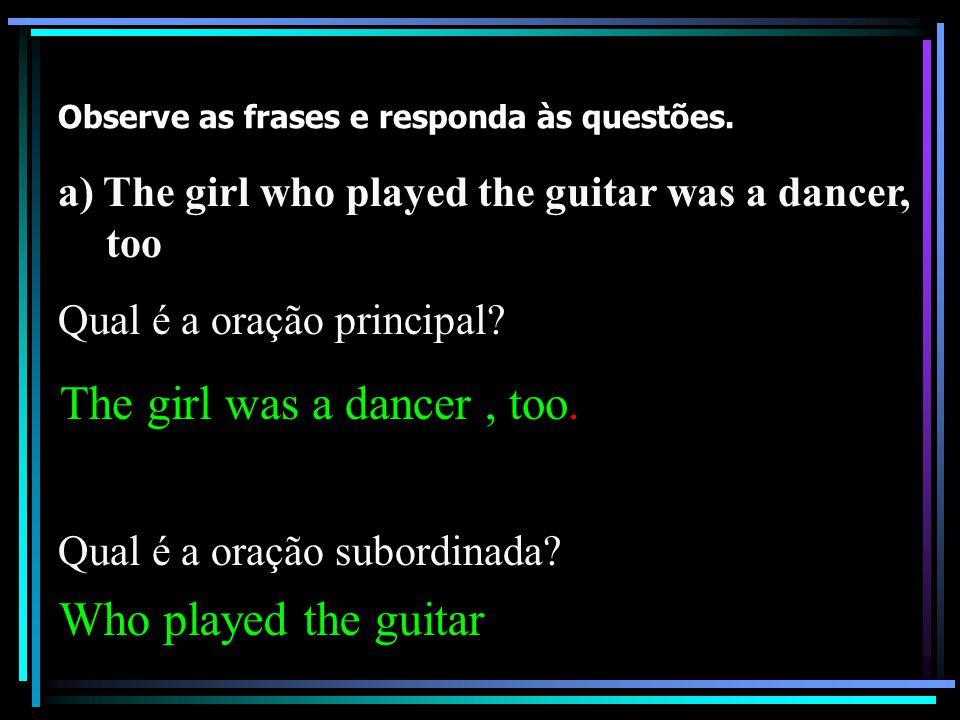 Observe as frases e responda às questões.