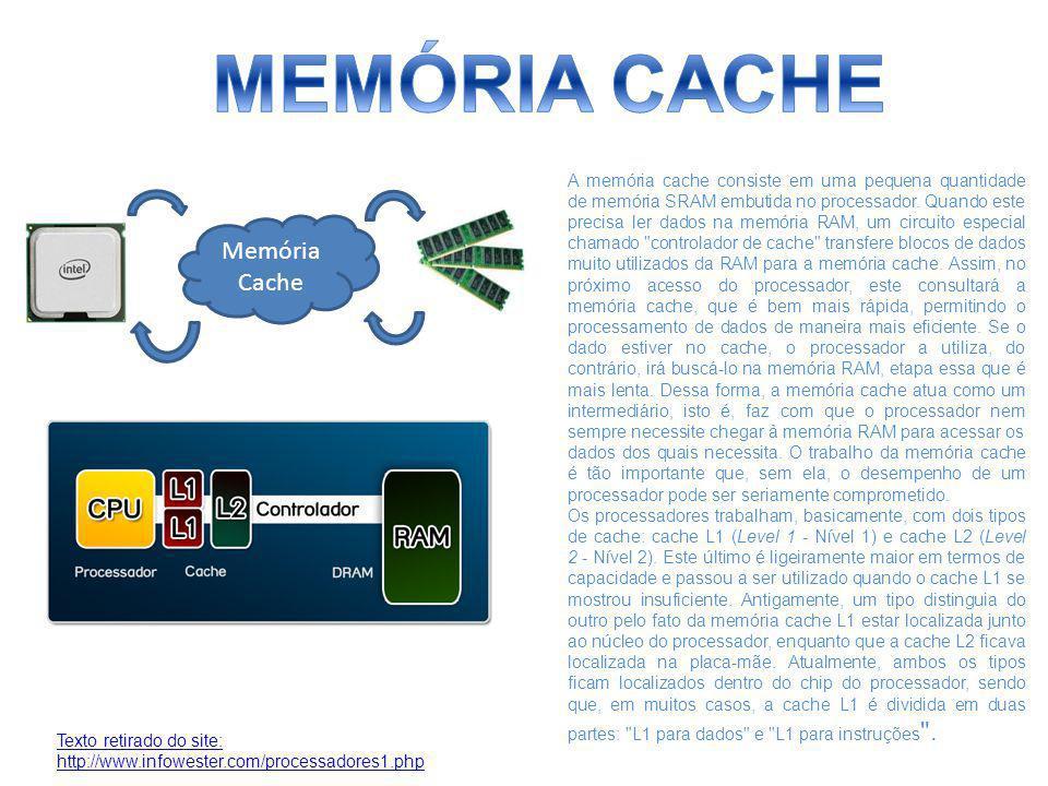 MEMÓRIA CACHE Memória Cache