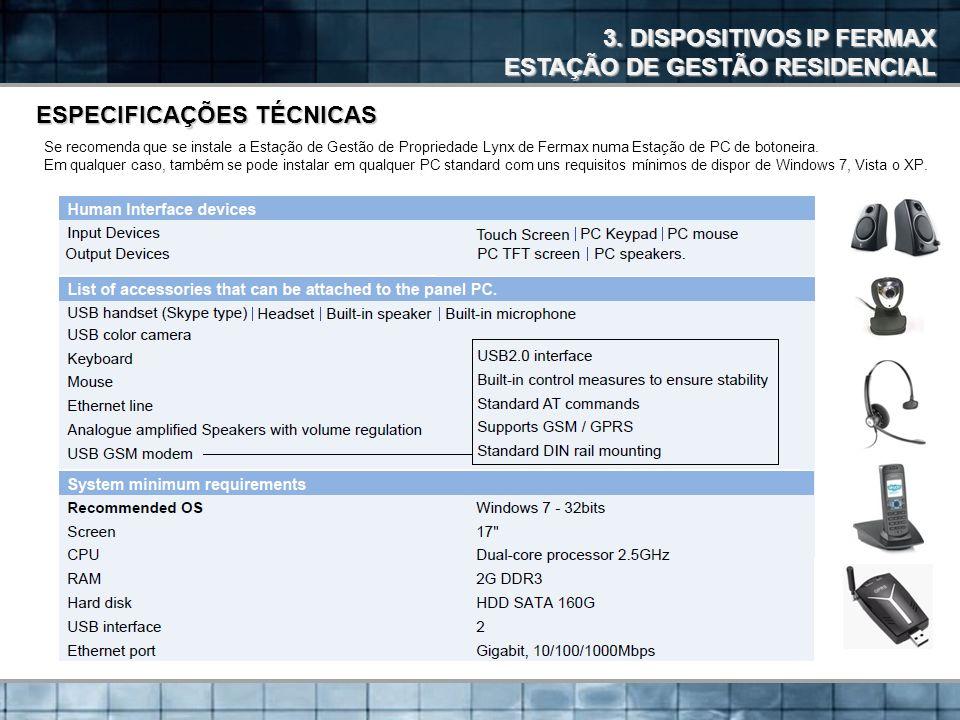 3. DISPOSITIVOS IP FERMAX ESTAÇÃO DE GESTÃO RESIDENCIAL