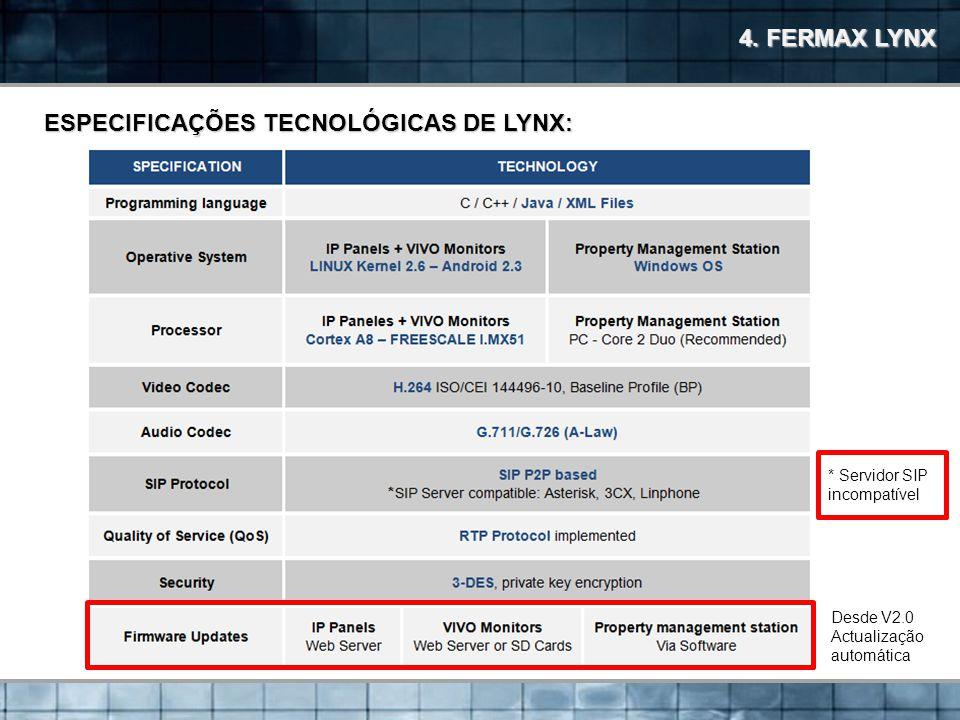 ESPECIFICAÇÕES TECNOLÓGICAS DE LYNX: