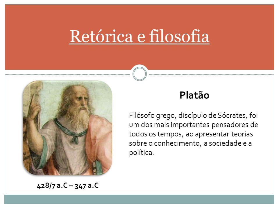 Retórica e filosofia Platão