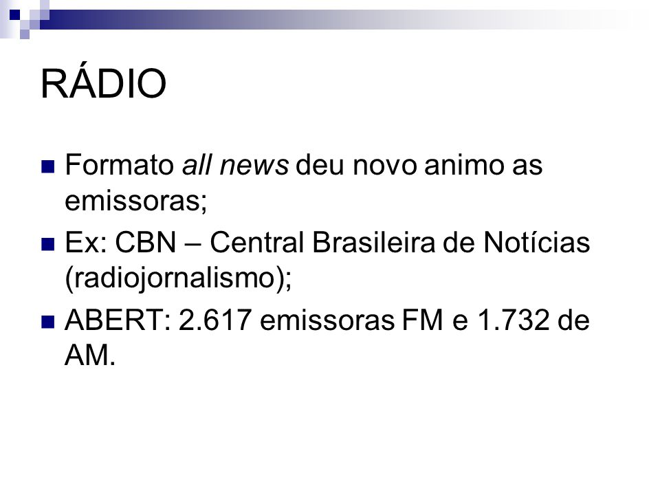 RÁDIO Formato all news deu novo animo as emissoras;