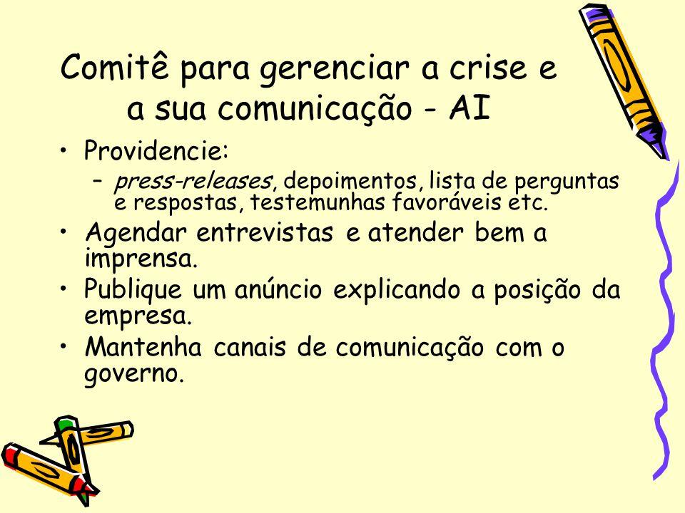 Comitê para gerenciar a crise e a sua comunicação - AI