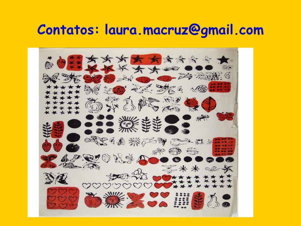 Contatos: laura.macruz@gmail.com