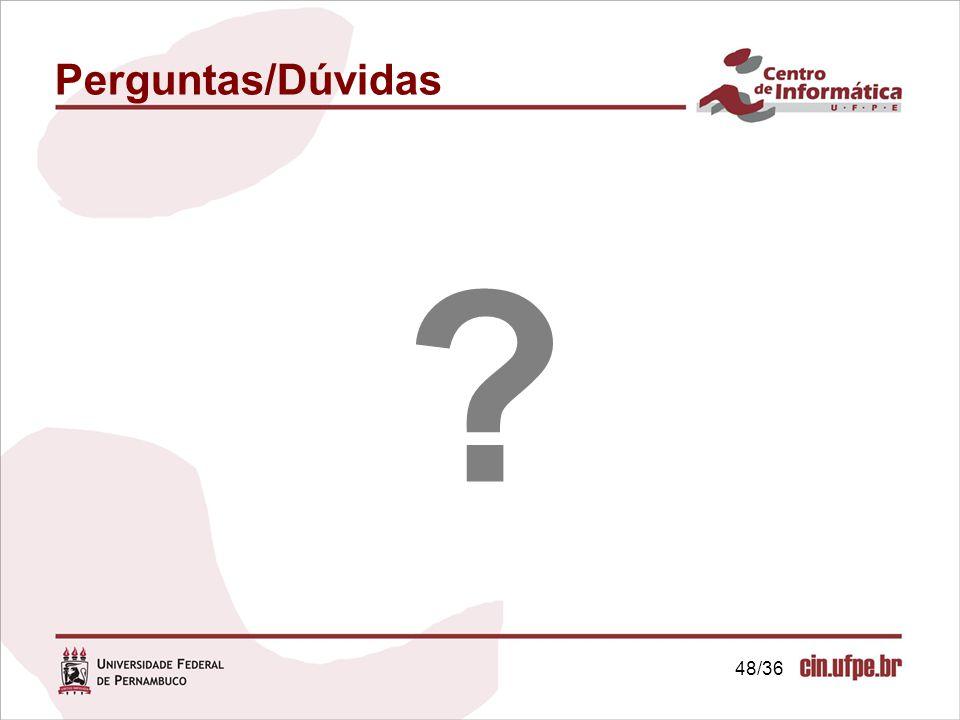 Perguntas/Dúvidas 48/36 48