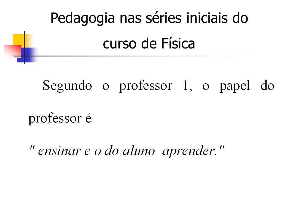 Pedagogia nas séries iniciais do