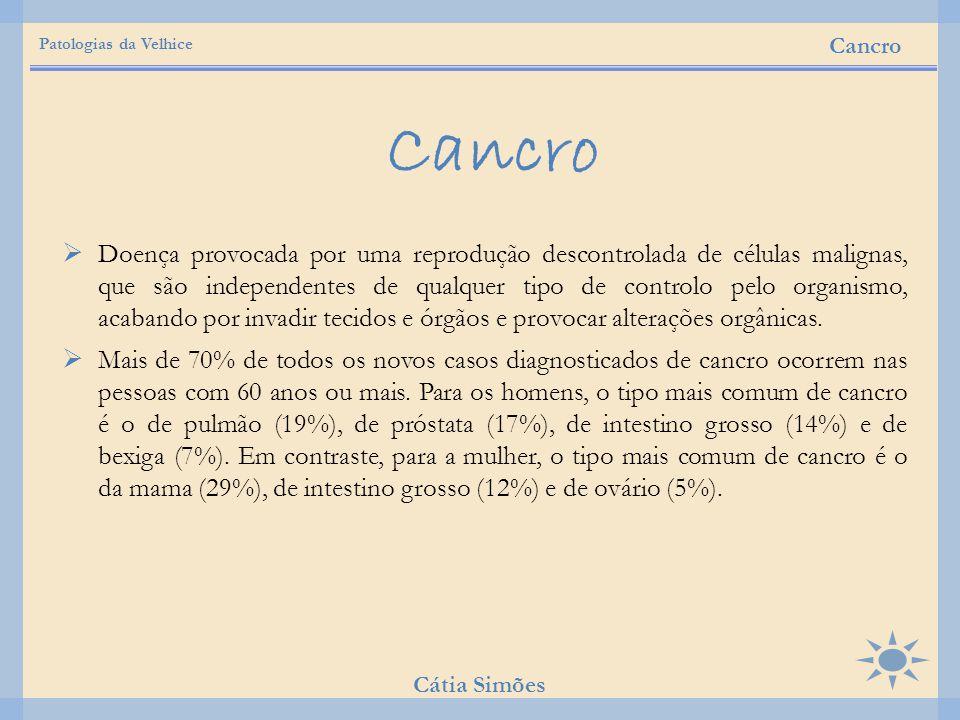 Patologias da Velhice Cancro. Cancro.