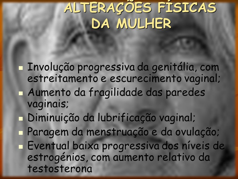 ALTERAÇÕES FÍSICAS DA MULHER