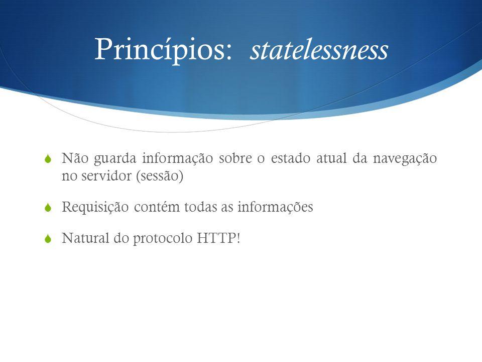 Princípios: statelessness