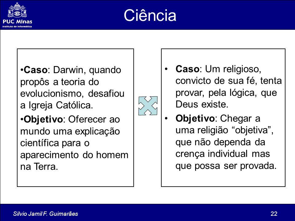 Ciência Caso: Darwin, quando propôs a teoria do evolucionismo, desafiou a Igreja Católica.