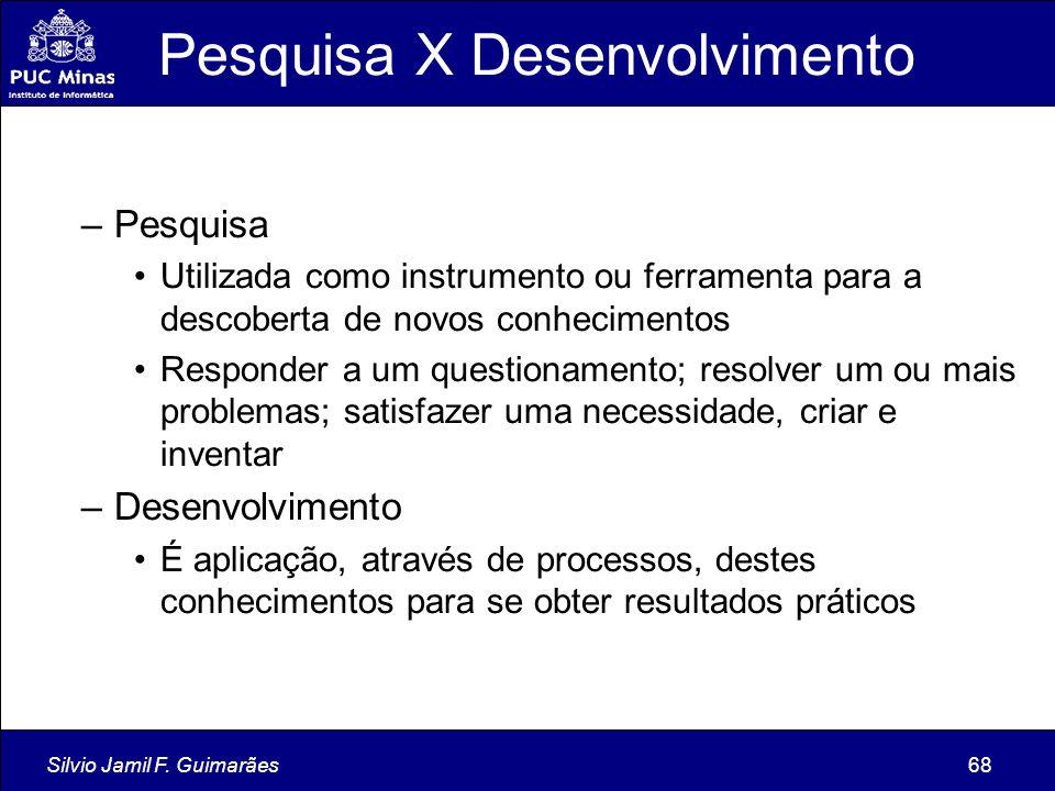 Pesquisa X Desenvolvimento