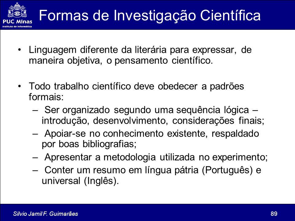 Formas de Investigação Científica