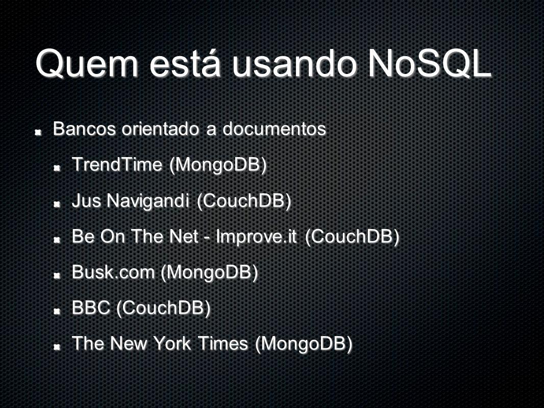 Quem está usando NoSQL Bancos orientado a documentos