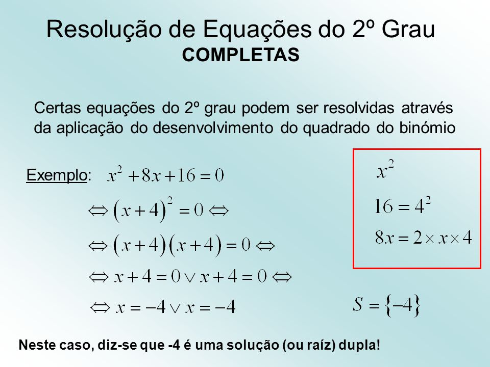 Resolução de Equações do 2º Grau COMPLETAS