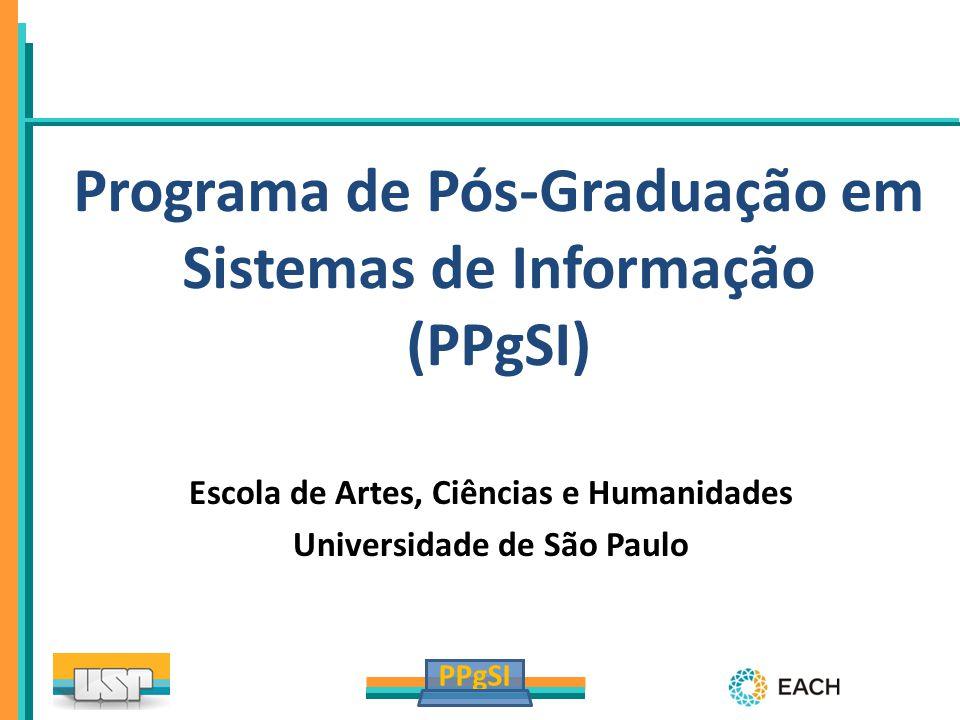 Programa de Pós-Graduação em Sistemas de Informação (PPgSI)