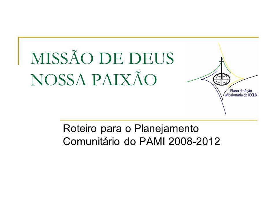 MISSÃO DE DEUS NOSSA PAIXÃO