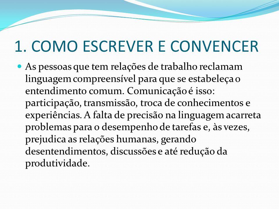 1. COMO ESCREVER E CONVENCER