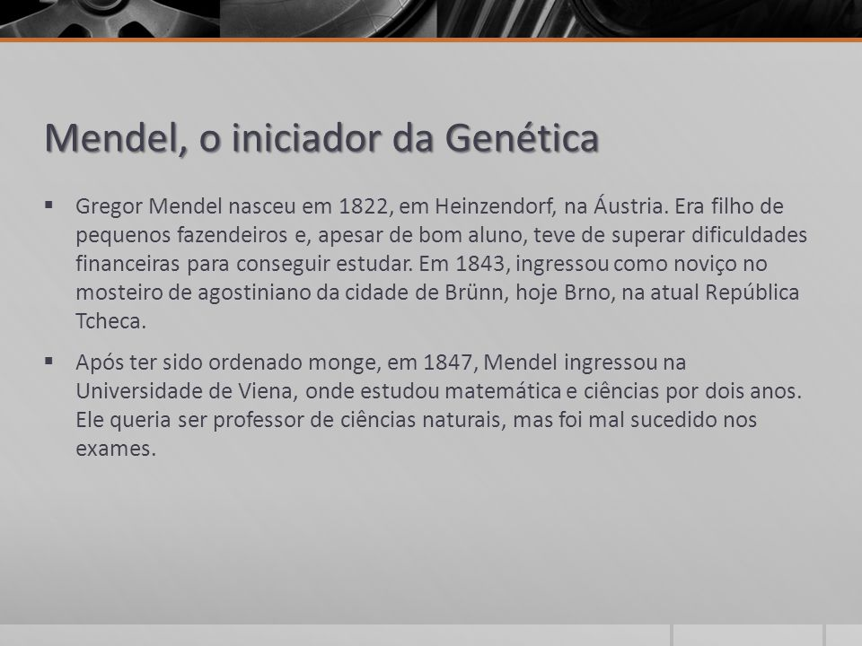 Mendel, o iniciador da Genética