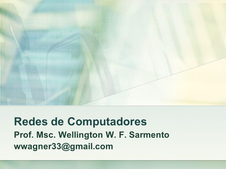 Prof. Msc. Wellington W. F. Sarmento wwagner33@gmail.com