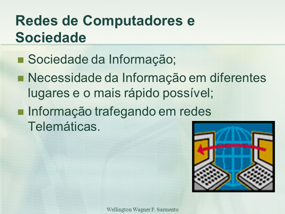 Redes de Computadores e Sociedade