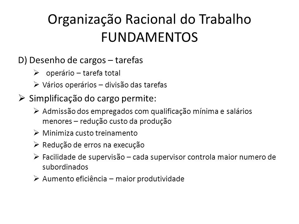 Organização Racional do Trabalho FUNDAMENTOS