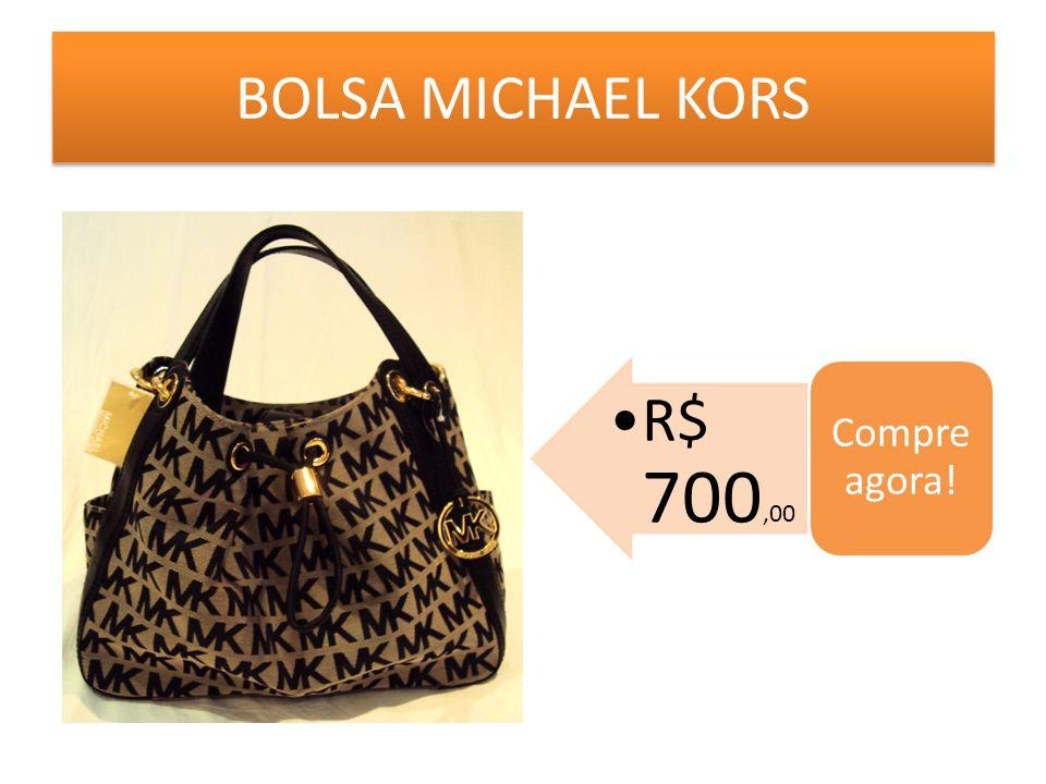 BOLSA MICHAEL KORS Compre agora! R$ 700,00