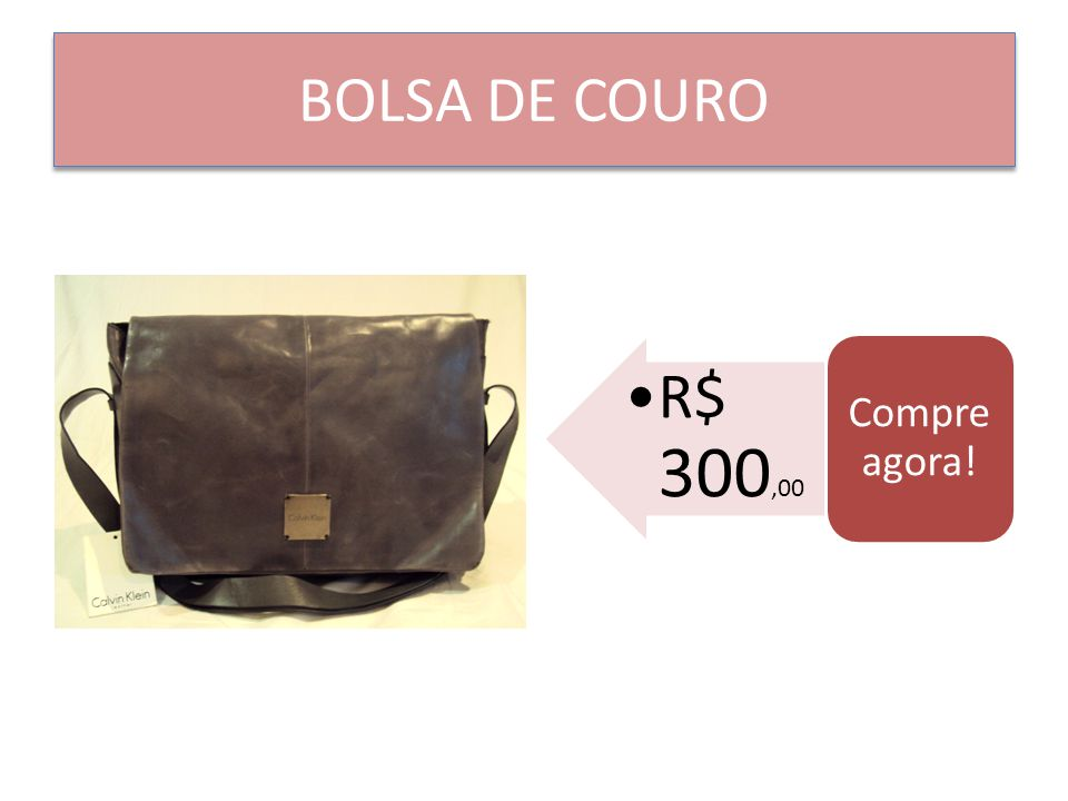 BOLSA DE COURO Compre agora! R$ 300,00