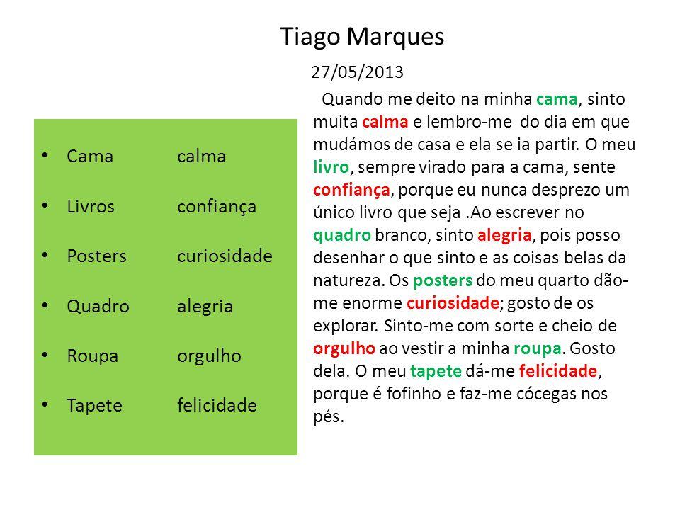Tiago Marques 27/05/2013 Cama calma Livros confiança