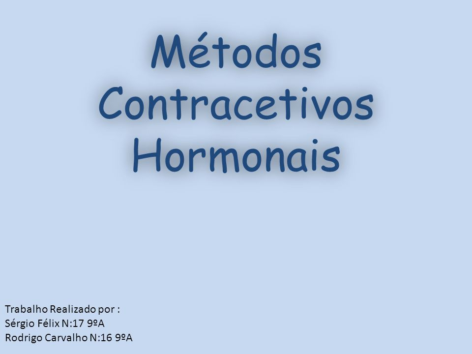 Métodos Contracetivos Hormonais