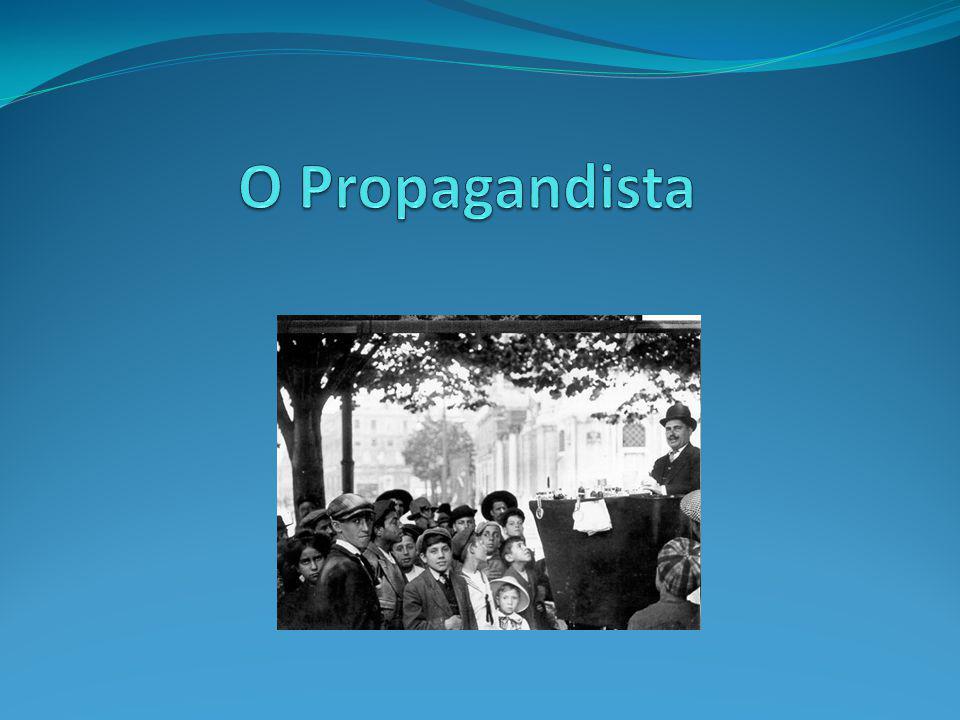 O Propagandista