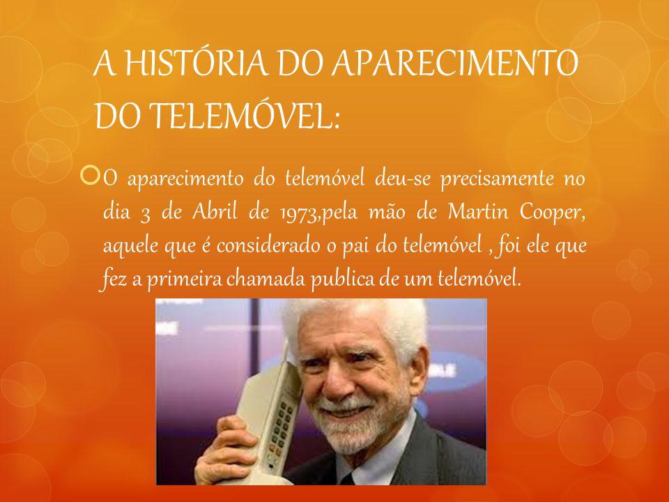 A HISTÓRIA DO APARECIMENTO DO TELEMÓVEL: