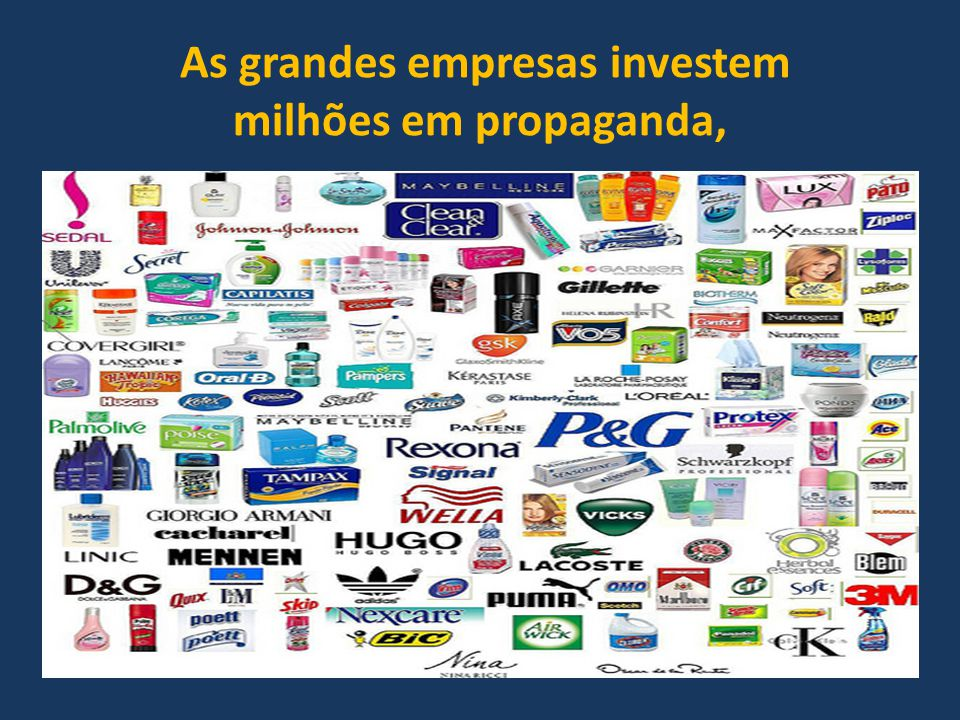 As grandes empresas investem
