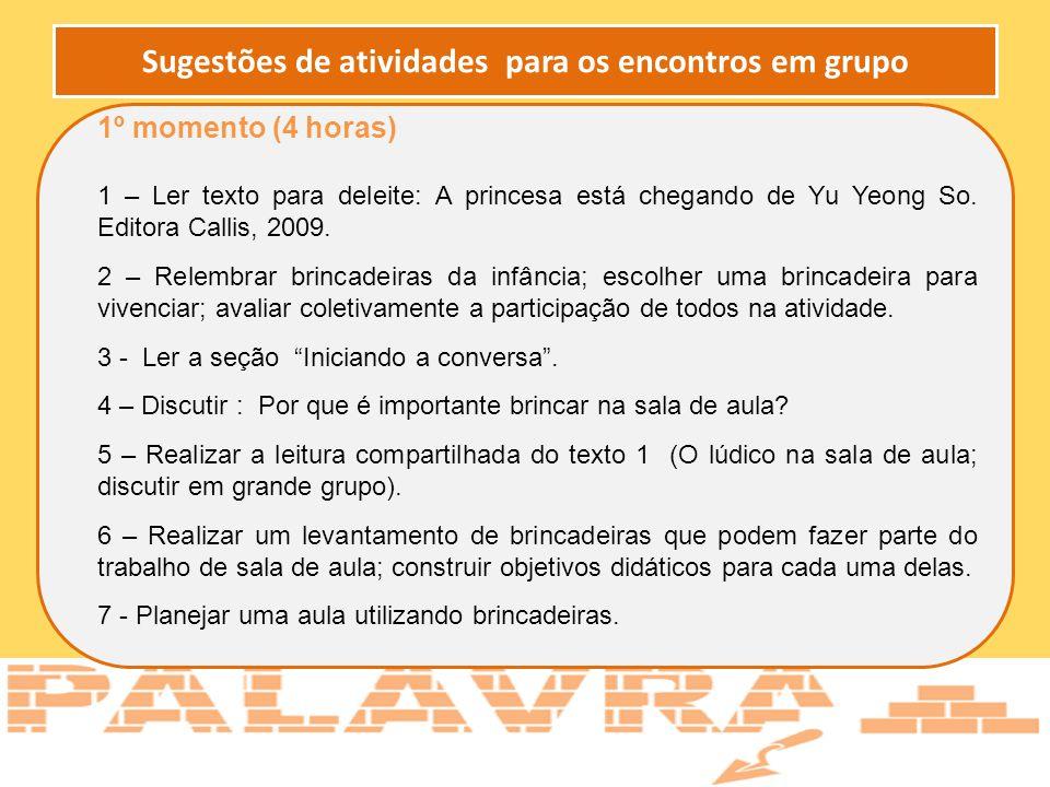 Sugestões de atividades para os encontros em grupo