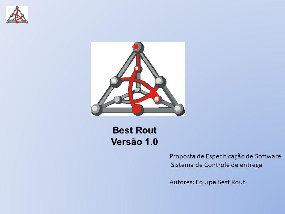 Best Rout Versão 1.0 Proposta de Especificação de Software