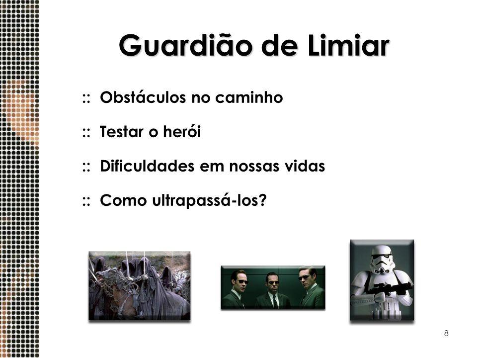 Guardião de Limiar :: Obstáculos no caminho :: Testar o herói