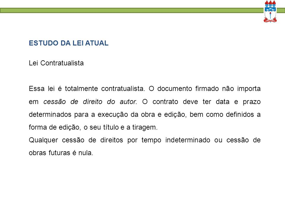 ESTUDO DA LEI ATUAL Lei Contratualista.
