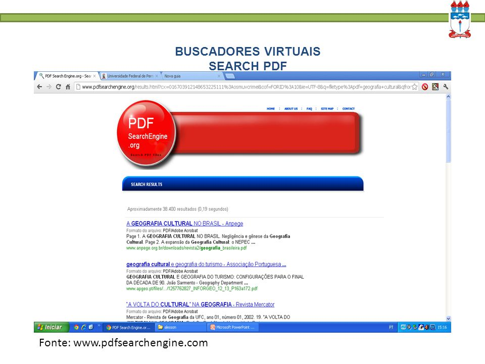 BUSCADORES VIRTUAIS SEARCH PDF Fonte: www.pdfsearchengine.com