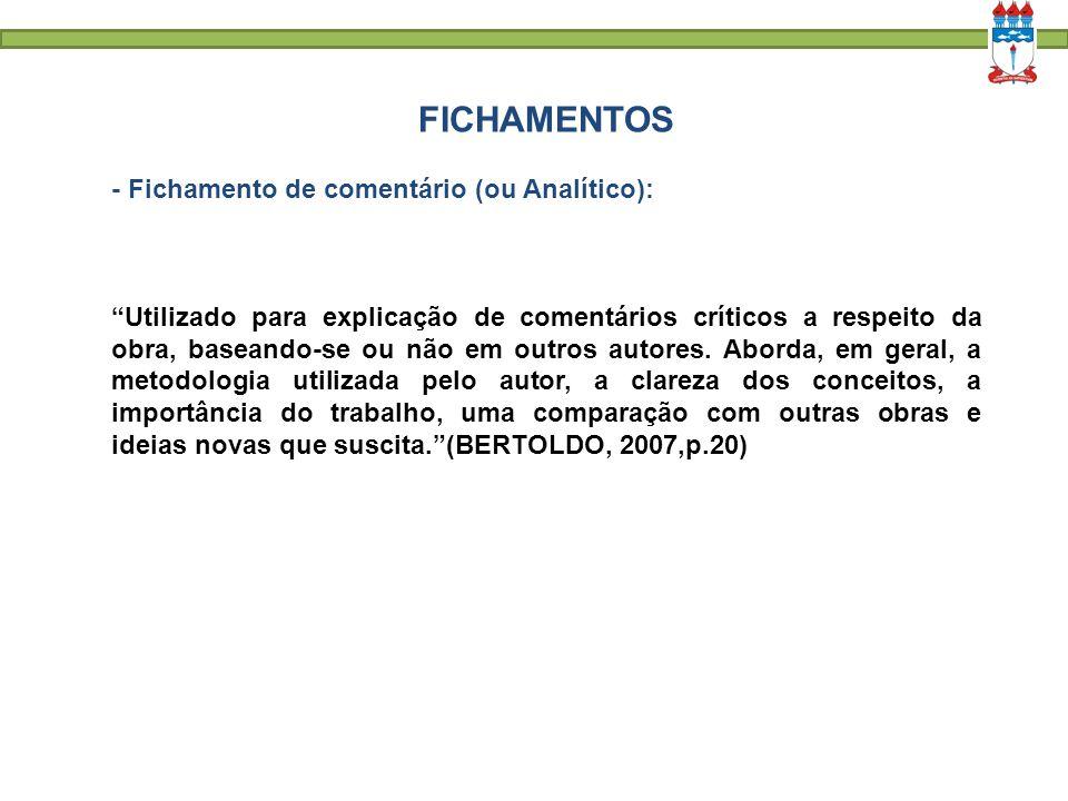 FICHAMENTOS - Fichamento de comentário (ou Analítico):