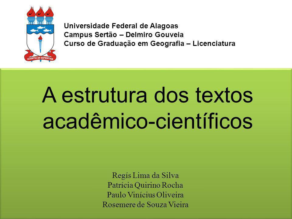 A estrutura dos textos acadêmico-científicos