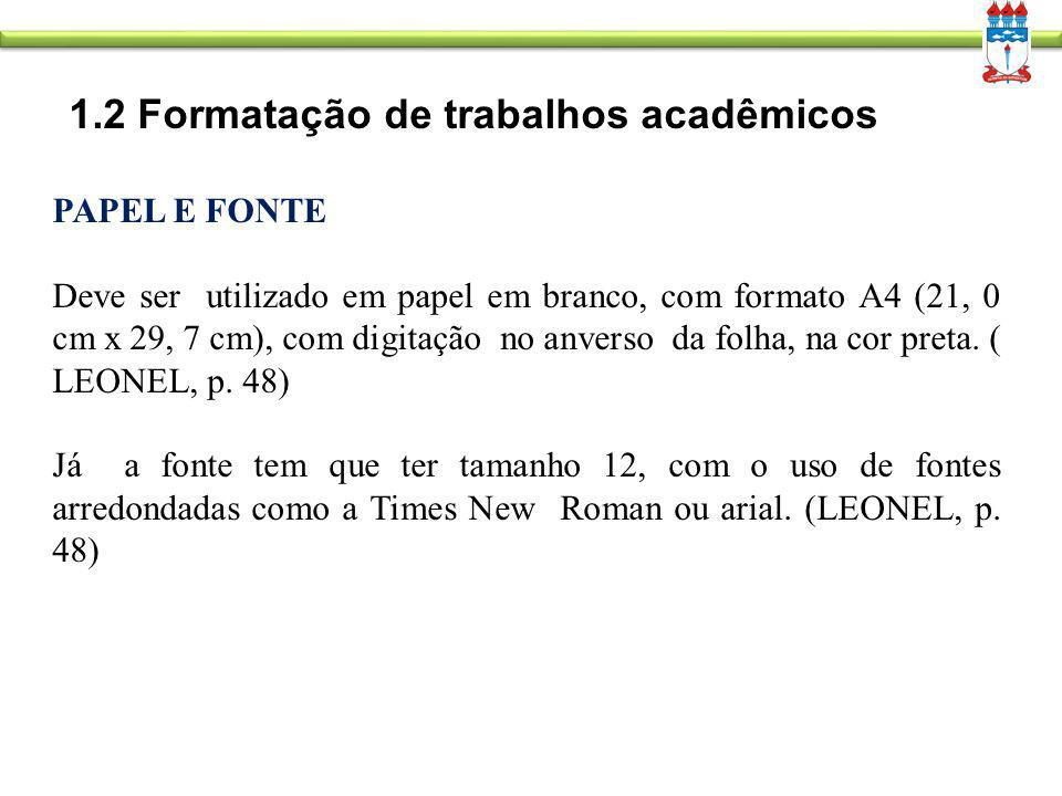 1.2 Formatação de trabalhos acadêmicos
