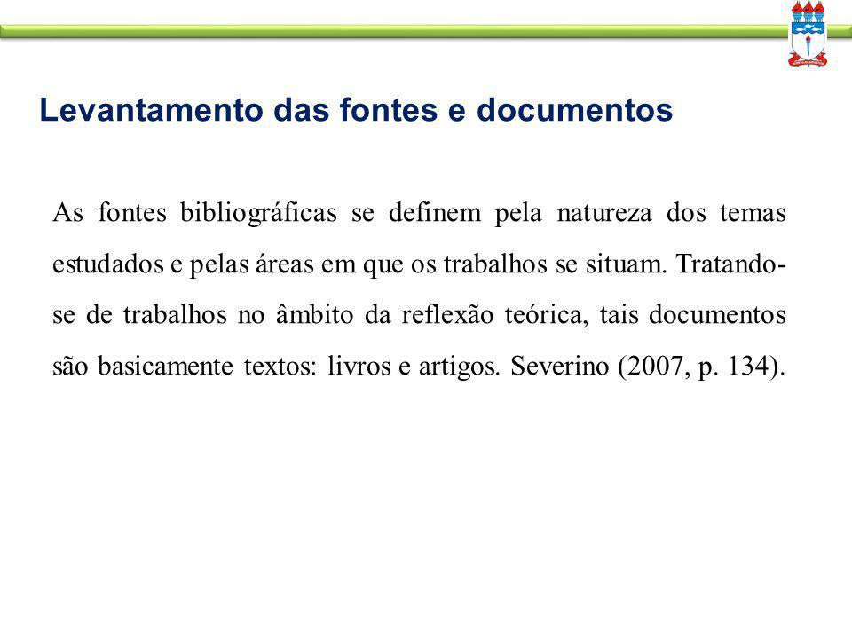 Levantamento das fontes e documentos