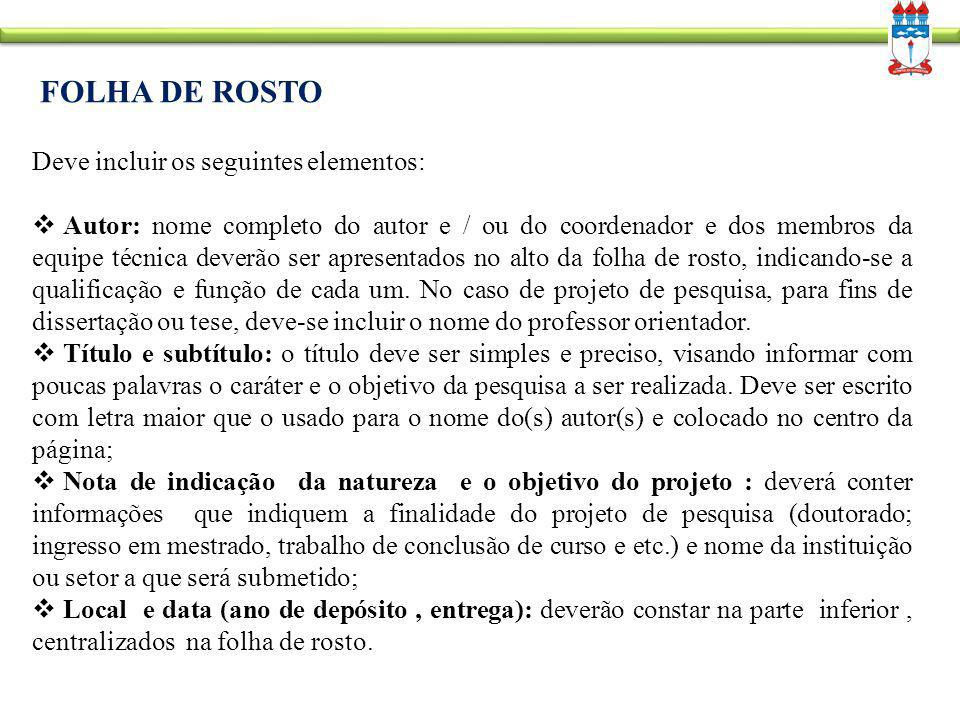 FOLHA DE ROSTO Deve incluir os seguintes elementos: