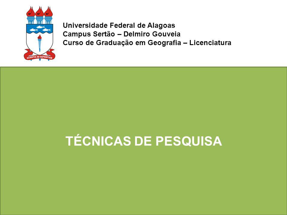 Universidade Federal de Alagoas Campus Sertão – Delmiro Gouveia Curso de Graduação em Geografia – Licenciatura
