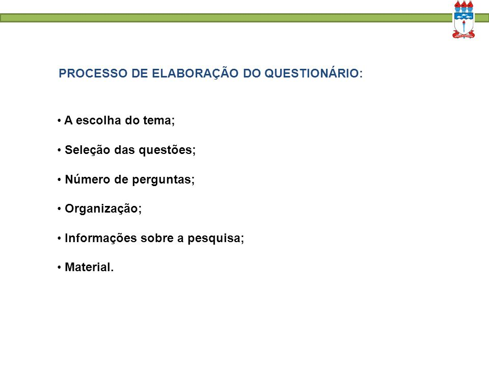 PROCESSO DE ELABORAÇÃO DO QUESTIONÁRIO: