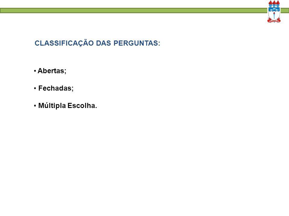 CLASSIFICAÇÃO DAS PERGUNTAS: